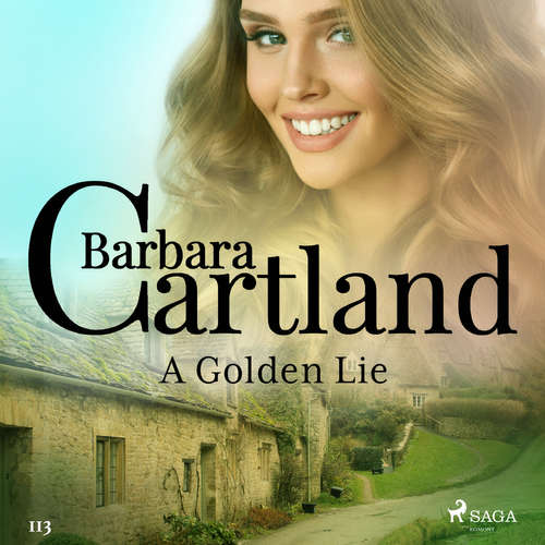 Audiobook A Golden Lie (Barbara Cartland's Pink Collection 113) (EN) - Barbara Cartland - Anthony Wren