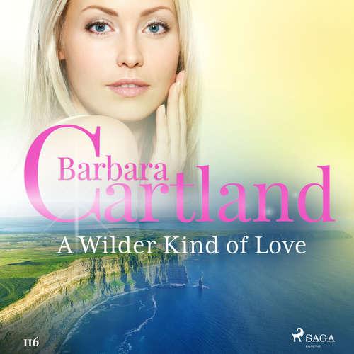 Audiobook A Wilder Kind of Love (Barbara Cartland's Pink Collection 116) (EN) - Barbara Cartland - Anthony Wren