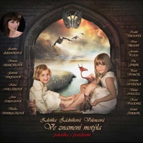 Audiokniha Ve znamení motýla - Zdeňka Žádníková Volencová - Simona Babčáková