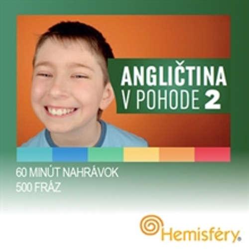 Audiokniha Angličtina v pohode 2 - Lucie Meisnerová - Daniel Kováč