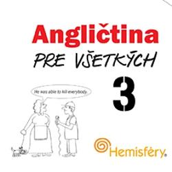 Angličtina pre všetkých 3 - Lucie Meisnerová (Audiokniha)
