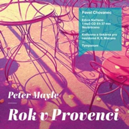 Audiokniha Rok v Provenci - Peter Mayle - Pavel Chovanec