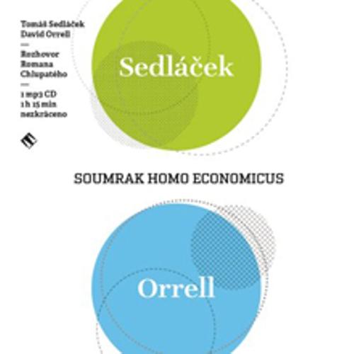 Soumrak homo economicus - Tomáš Sedláček (Audiokniha)