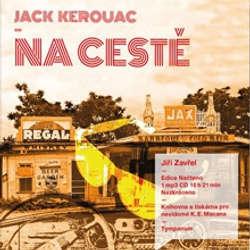 Audiokniha Na cestě - Jack Kerouac - Jiří Zavřel