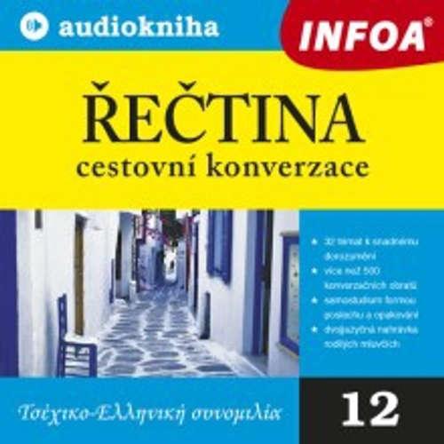 Audiokniha Řečtina - cestovní konverzace - Rôzni autori - Rôzni Interpreti