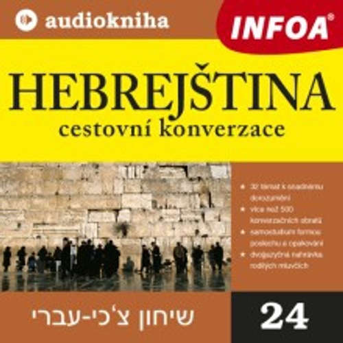 Audiokniha Hebrejština - cestovní konverzace - Rôzni autori - Rôzni Interpreti