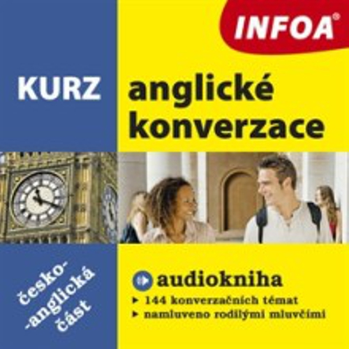 Kurz anglické konverzace - česko-anglická část - Authors Various (Audiokniha)