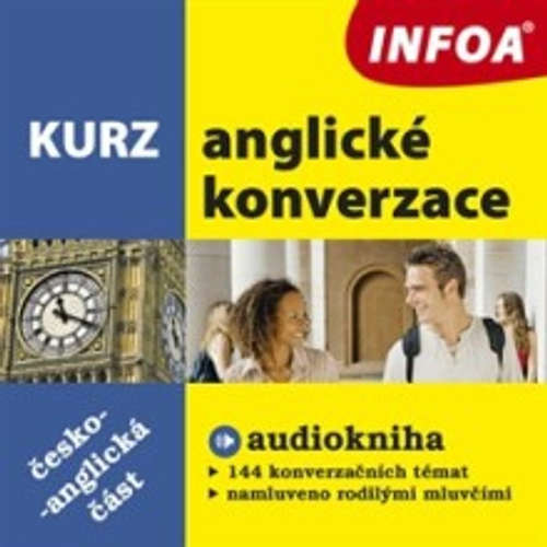 Audiokniha Kurz anglické konverzace - česko-anglická část - Rôzni autori - Rôzni Interpreti