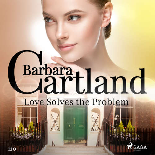 Audiobook Love Solves the Problem (Barbara Cartland's Pink Collection 120) (EN) - Barbara Cartland - Anthony Wren