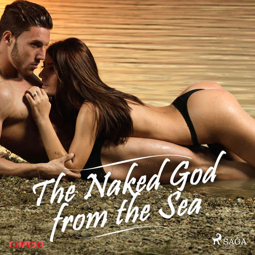 Audiobook The Naked God from the Sea (EN) - Cupido And Others - Julie Able