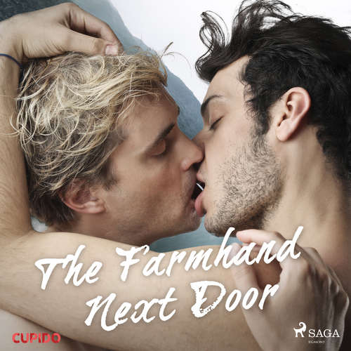 Audiobook The Farmhand Next Door (EN) - Cupido And Others - James Liam