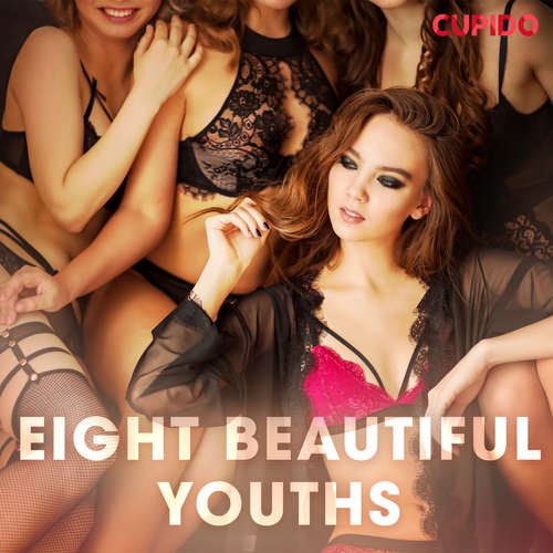 Audiobook Eight Beautiful Youths (EN) - Cupido And Others - Alessandra Anderson