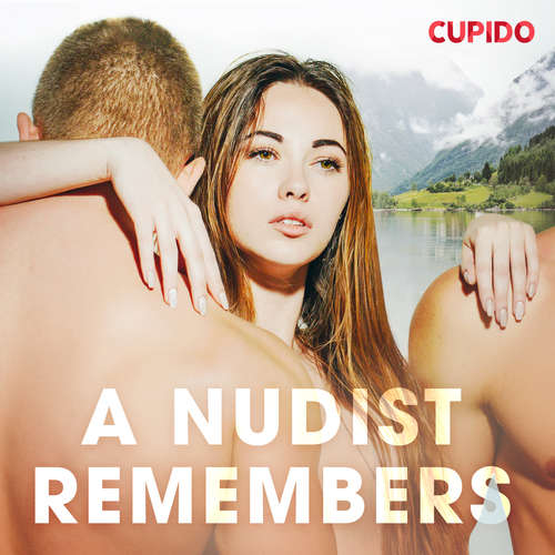 Audiobook A Nudist remembers (EN) - Cupido And Others - Alessandra Anderson