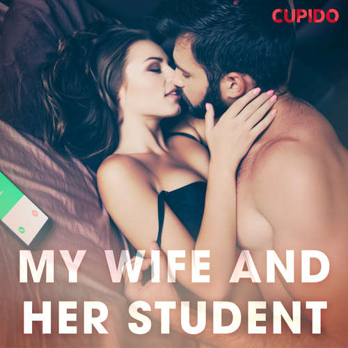 Audiobook My Wife and Her Student (EN) - Cupido And Others - Julie Able