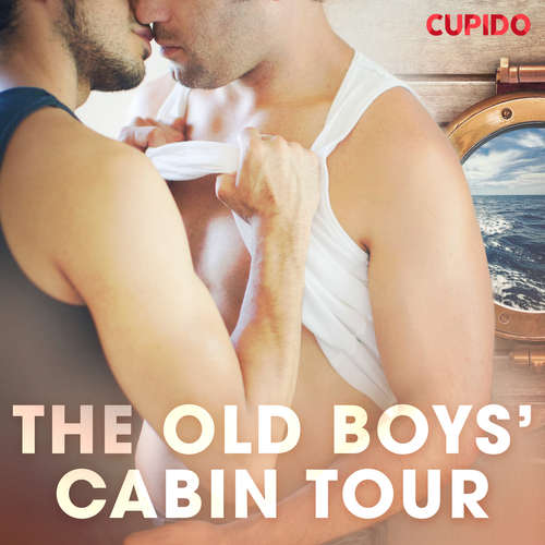 Audiobook The Old Boys' Cabin Tour (EN) - Cupido And Others - Leo Horne