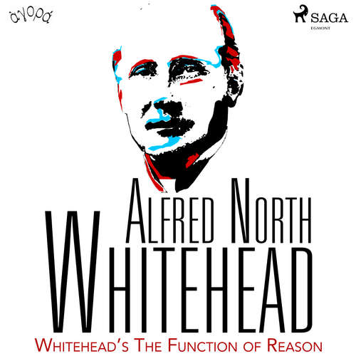 Audiobook Whitehead's The Function of Reason (EN) - Alfred North Whitehead - Albert A. Anderson