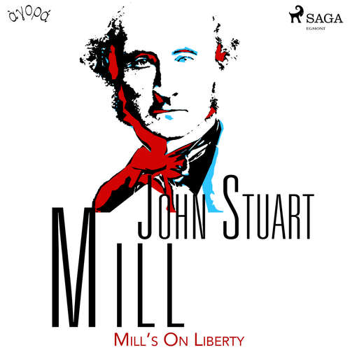 Audiobook Mill's On Liberty (EN) - John Stuart Mill - Albert A. Anderson