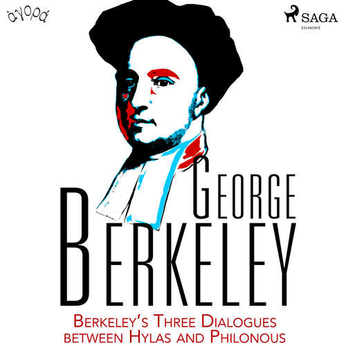 Audiobook Berkeley's Three Dialogues between Hylas and Philonous (EN) - George Berkeley - Albert A. Anderson