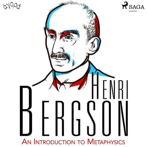 Audiobook An Introduction to Metaphysics (EN) - Henri Bergson - Albert A. Anderson