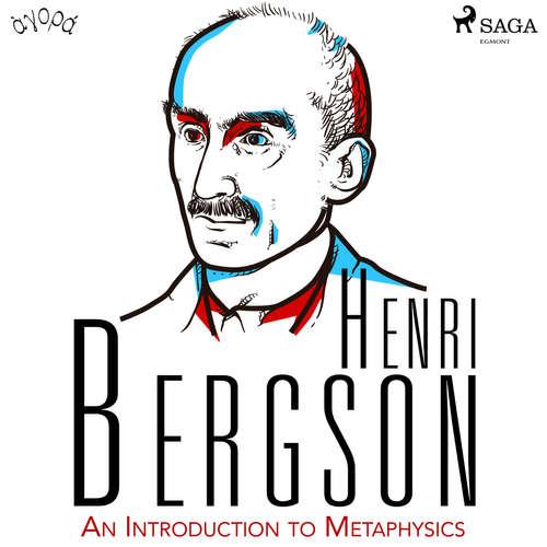 Audiobook An Introduction to Metaphysics (EN) - Henri Bergson - Albert A. Anderson