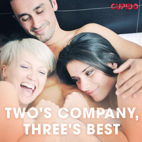 Audiobook Two's Company, Three's Best (EN) - Cupido And Others - Alessandra Anderson