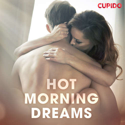 Audiobook Hot Morning Dreams (EN) - Cupido And Others - Alessandra Anderson