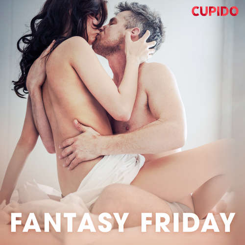 Audiobook Fantasy Friday (EN) - Cupido And Others - Alessandra Anderson