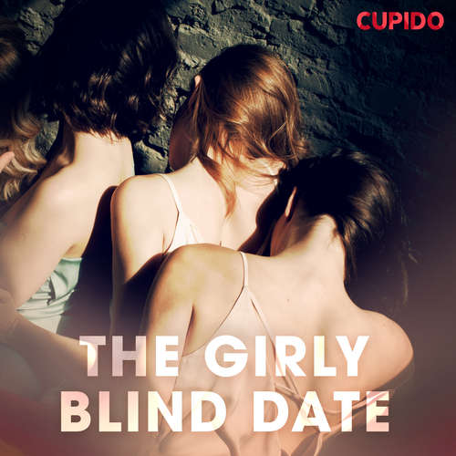 Audiobook The Girly Blind Date (EN) - Cupido And Others - Alessandra Anderson
