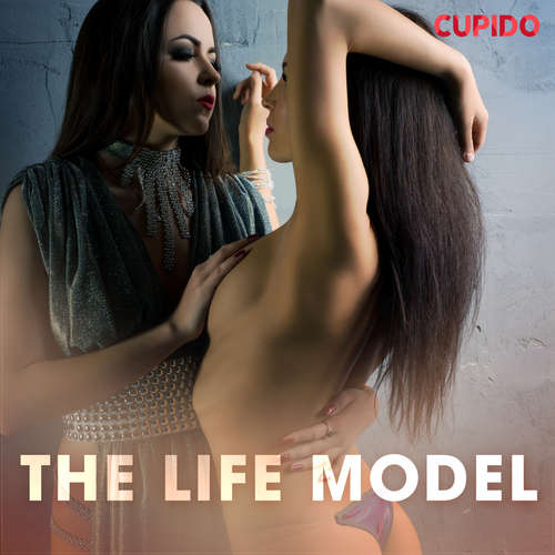 Audiobook The Life Model (EN) - Cupido And Others - Alessandra Anderson