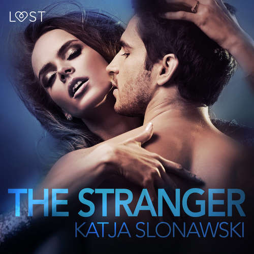 Audiobook The Stranger - erotic short story (EN) - Katja Slonawski - Lily Ward