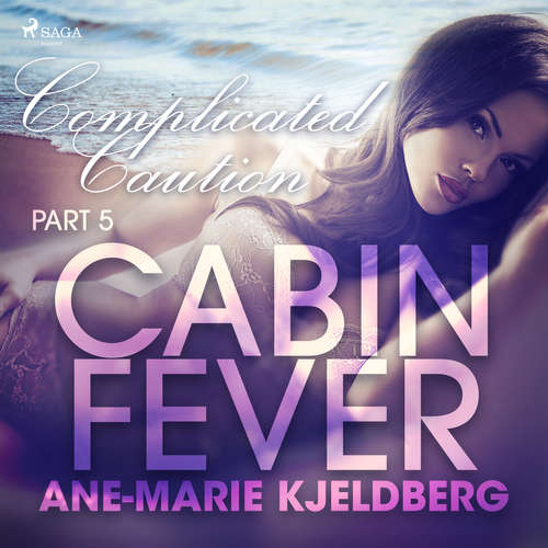 Audiobook Cabin Fever 5: Complicated Caution (EN) - Ane-Marie Kjeldberg - Beau Cox