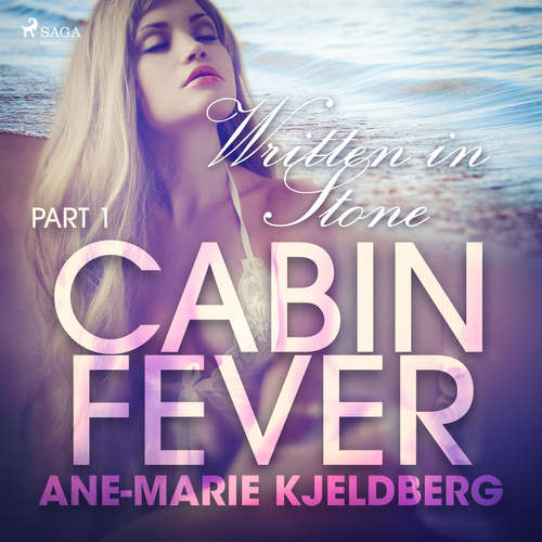 Audiobook Cabin Fever 1: Written in Stone (EN) - Ane-Marie Kjeldberg - Lily Ward