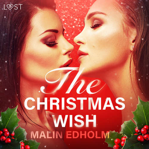 Audiobook The Christmas Wish - Erotic Short Story (EN) - Malin Edholm - Lily Ward