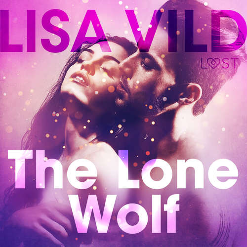 Audiobook The Lone Wolf - Erotic Short Story (EN) - Lisa Vild - Lily Ward