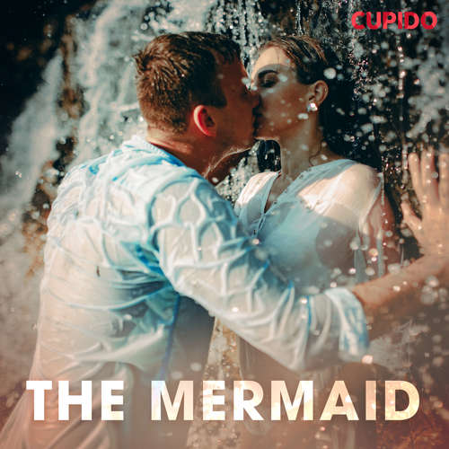 Audiobook The Mermaid (EN) - Cupido And Others - Alessandra Anderson