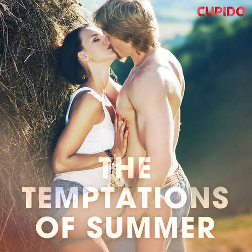 Audiobook The Temptations of Summer (EN) - Cupido And Others - Alessandra Anderson