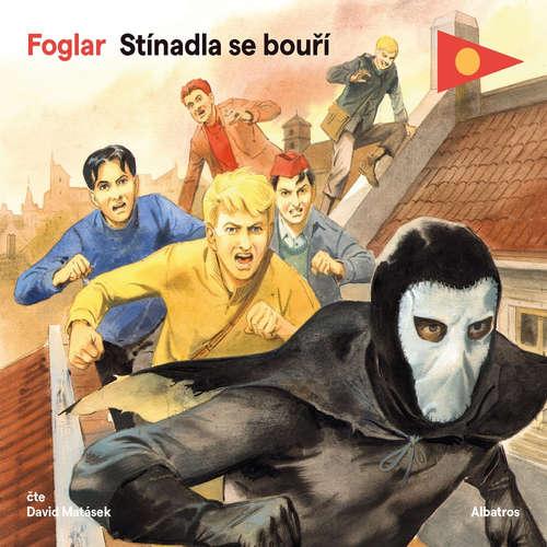 Audiokniha Stínadla se bouří - Jaroslav Foglar - David Matásek