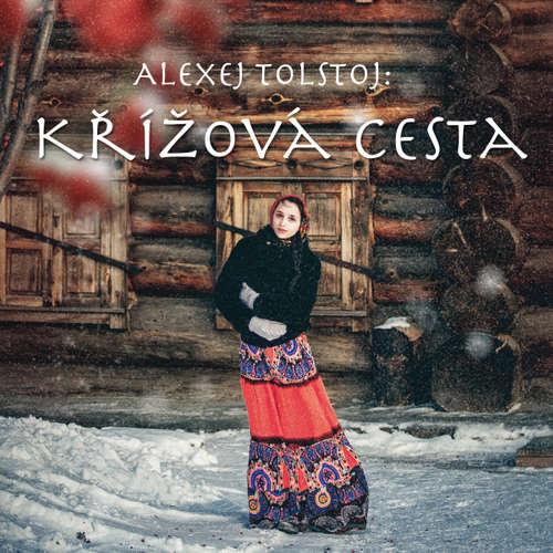 Audiokniha Křížová cesta - Alexej Konstantinovič Tolstoj - Karel Máj