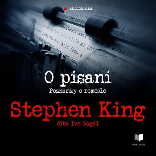 Audiokniha O písaní - Stephen King - Ivo Gogál