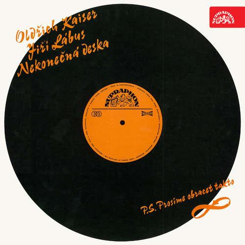 Audiokniha Nekonečná deska - Oldřich Kaiser - Oldřich Kaiser