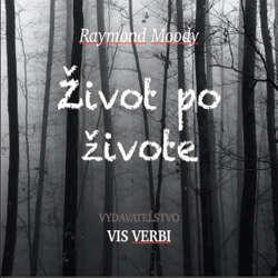 Audiokniha Život po živote - Raymond Moody - Juraj Smutný