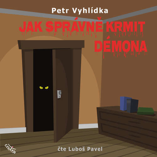 Audiokniha Jak správně krmit démona - Petr Vyhlídka - Luboš Pavel