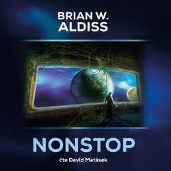 Audiokniha Nonstop - Brian W. Aldiss - David Matásek