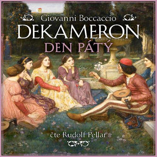Audiokniha Dekameron - Den pátý - Giovanni Boccaccio - Rudolf Pellar