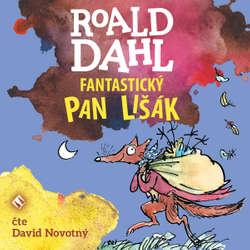 Audiokniha Fantastický pan Lišák - Roald Dahl - David Novotný