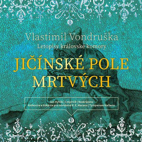 Audiokniha Jičínské pole mrtvých - Vlastimil Vondruška - Jan Hyhlík