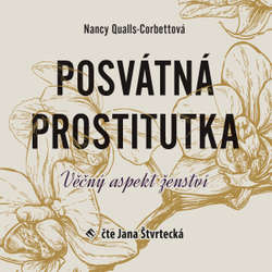 Audiokniha Posvátná prostitutka - Nancy Qualls-Corbettová - Jana Štvrtecká