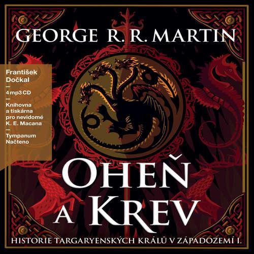 Audiokniha Oheň a krev I - George R. R. Martin - František Dočkal