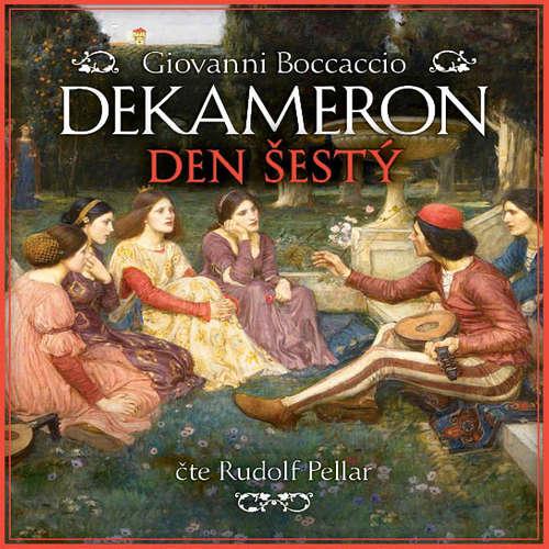Audiokniha Dekameron - Den šestý - Giovanni Boccaccio - Rudolf Pellar