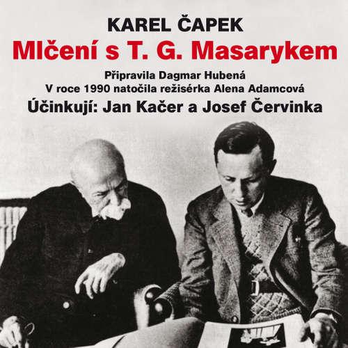 Audiokniha Mlčení s T. G. Masarykem - Karel Čapek - Jan Kačer